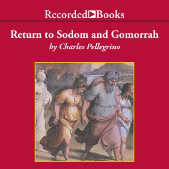Return to Sodom and Gomorrah, Charles Pellegrino
