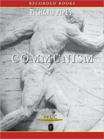 Communism: A History, Audio book by Richard Pipes