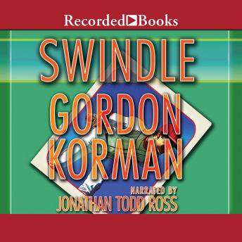 Swindle, Gordon Korman