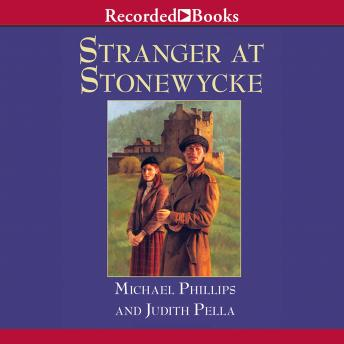 Stranger at Stonewycke, Judith Pella, Michael Phillips