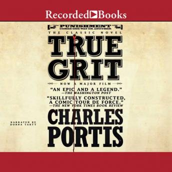 True Grit, Audio book by Charles Portis