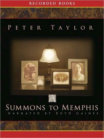 Summons to Memphis, Peter Taylor