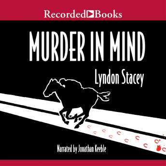 Murder in Mind, Lyndon Stacey