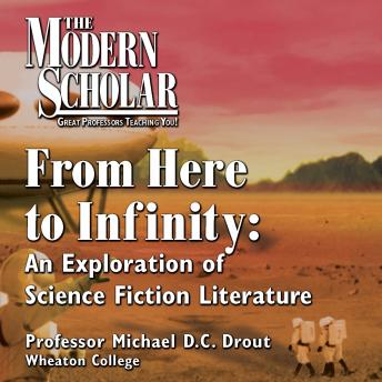 From Here to Infinity: An Exploration of Science Fiction Literature