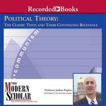 Political Theory: The Classic Texts and Their Continuing Relevance