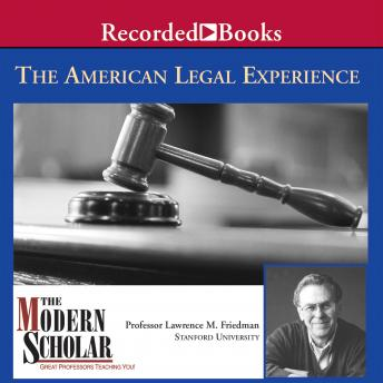 American Legal Experience, Lawrence M. Friedman