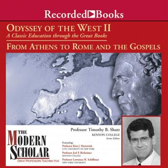 Odyssey of the West II: A Classic Education through the Great Books: From Athens to Rome and the Gospels