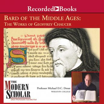 Bard of the Middle Ages: The Works of Geoffrey Chaucer