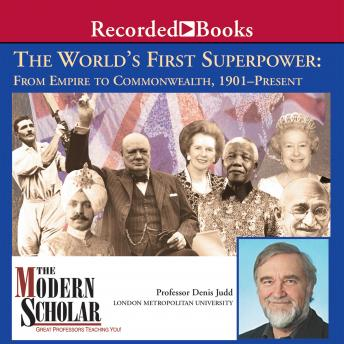 Download World's First Superpower: From Empire to Commonwealth, 1901Present by Denis Judd
