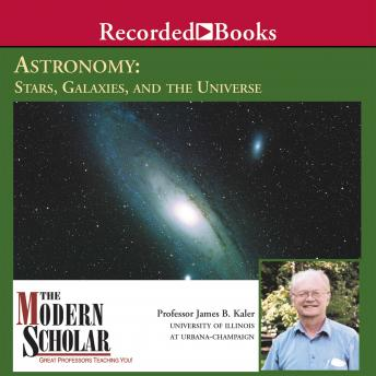 Astronomy II: Stars, Galaxies, and the Universe, Professor James Kaler