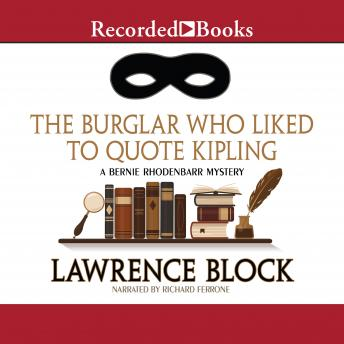 Burglar Who Liked to Quote Kipling, Lawrence Block