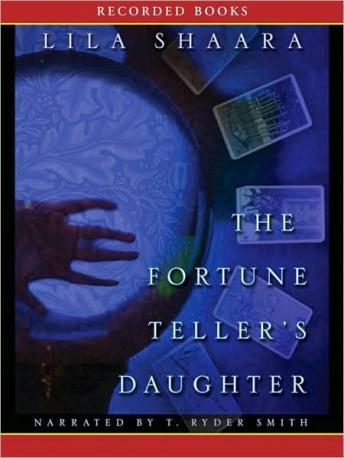 The Fortune Teller's Daughter, Lila Shaara