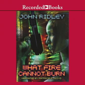 What Fire Cannot Burn, John Ridley