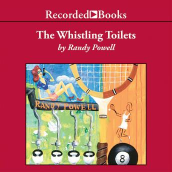 Whistling Toilets, Randy Powell
