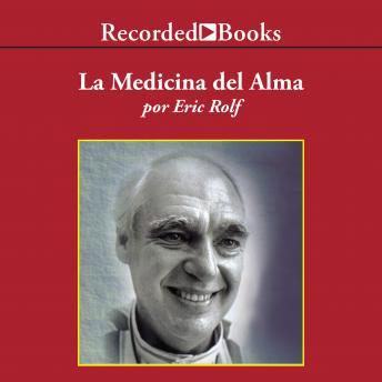 La Medicina del Alma (The Medicine of the Soul)