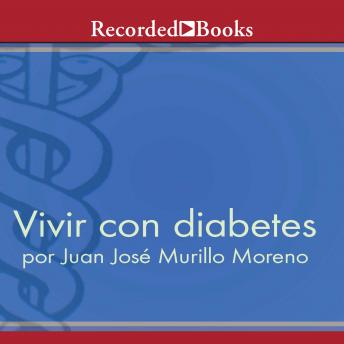 Vivir con diabetes (Living With Diabetes)
