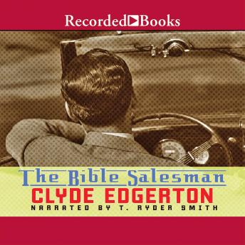 Bible Salesman : A Novel, Clyde Edgerton