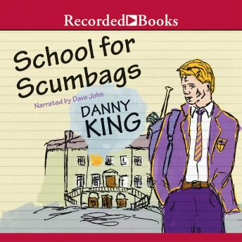 School for Scumbags, Danny King