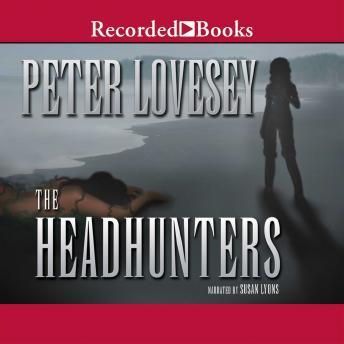 Headhunters : An Inspector Hen Mallin Investigation, Peter Lovesey