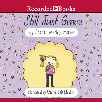 Still Just Grace, Charise Mericle Harper