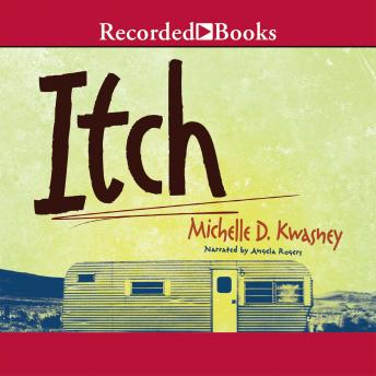 Itch, Michelle D. Kwasney