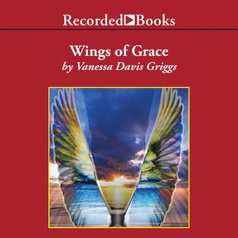 Wings of Grace, Vanessa Davis Griggs