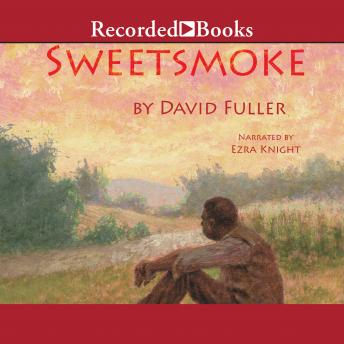 Sweetsmoke, David Fuller