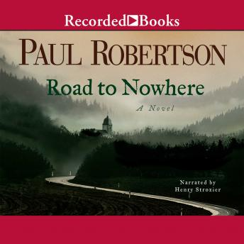 Road to Nowhere, Paul Robertson