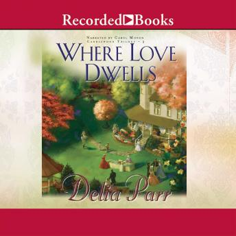 Download Where Love Dwells by Delia Parr