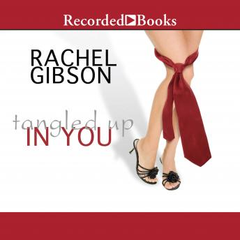 Tangled Up in You, Rachel Gibson