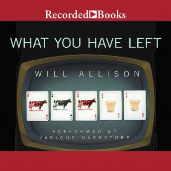 What You Have Left, Will Allison