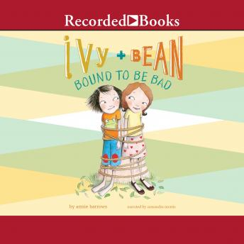 Ivy and Bean Bound to Be Bad details