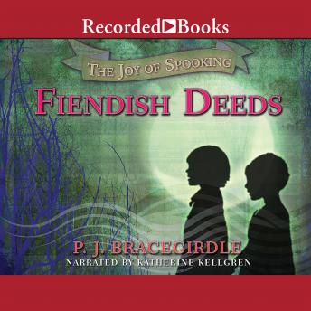 Fiendish Deeds, P.J. Bracegirdle
