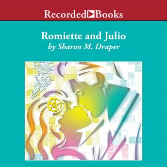 Romiette and Julio, Sharon M. Draper
