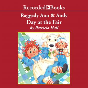 Raggedy Ann and Andy: Day at the Fair, Patricia Hall
