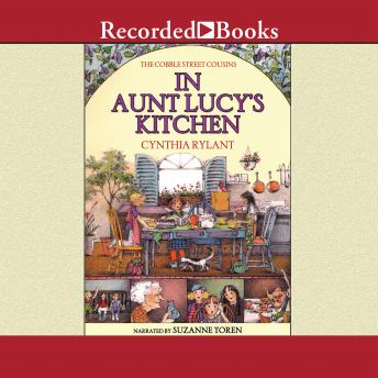 In Aunt Lucy's Kitchen, Cynthia Rylant