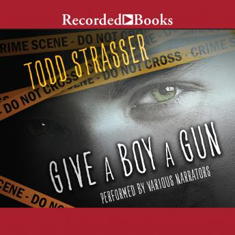 Give a Boy a Gun, Todd Strasser