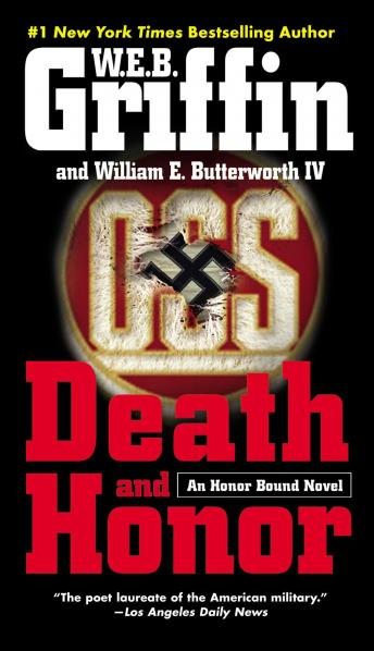 Death and Honor, Audio book by W.E.B. Griffin, William E. Butterworth Iv