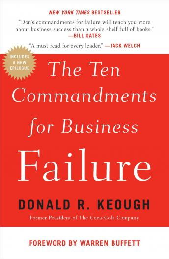 Ten Commandments for Business Failure, Donald R. Keough