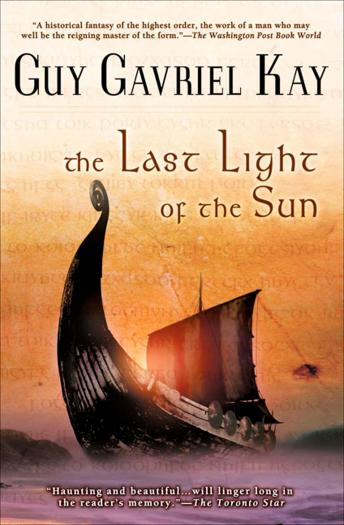 Last Light of the Sun, Guy Gavriel Kay