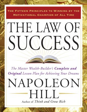 Law of Success, Napoleon Hill