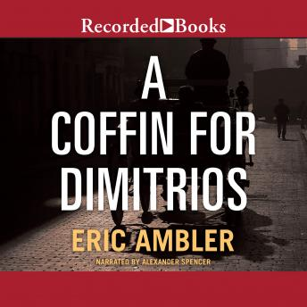 Download A Coffin for Dimitrios by Eric Ambler