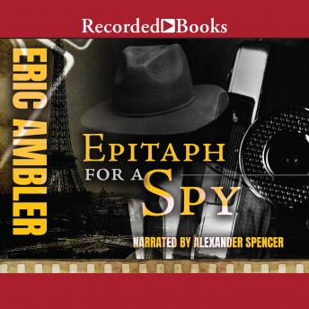 Epitaph for a Spy, Eric Ambler