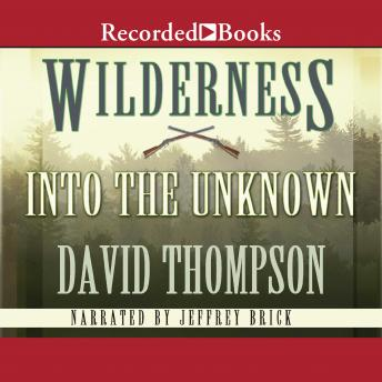 Wilderness: Into the Unknown