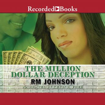 Million Dollar Deception, RM Johnson