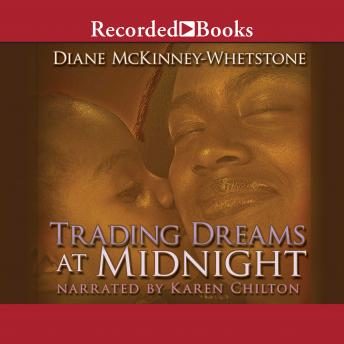 Trading Dreams At Midnight, Diane McKinney-Whetstone