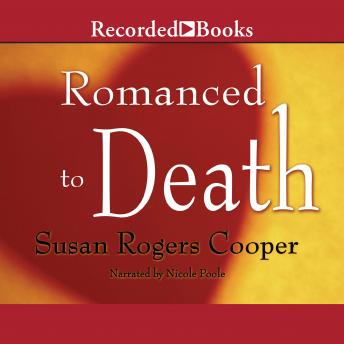 Romanced to Death, Susan Rogers Cooper