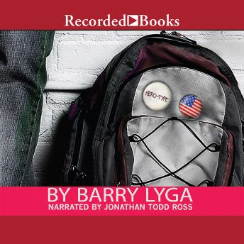 Hero Type, Barry Lyga