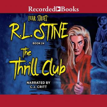 The Thrill Club, R. L. Stine