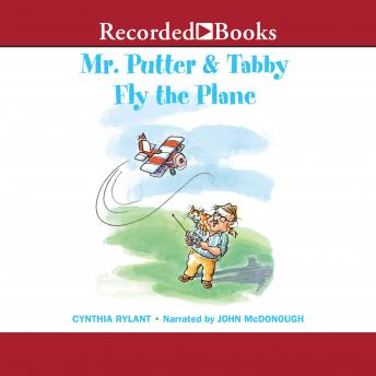 Mr. Putter and Tabby Fly the Plane, Cynthia Rylant